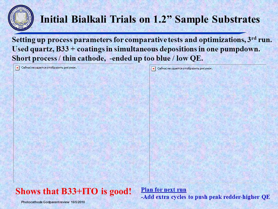 Initial Bialkali Trials on 1.2 Sample Substrates