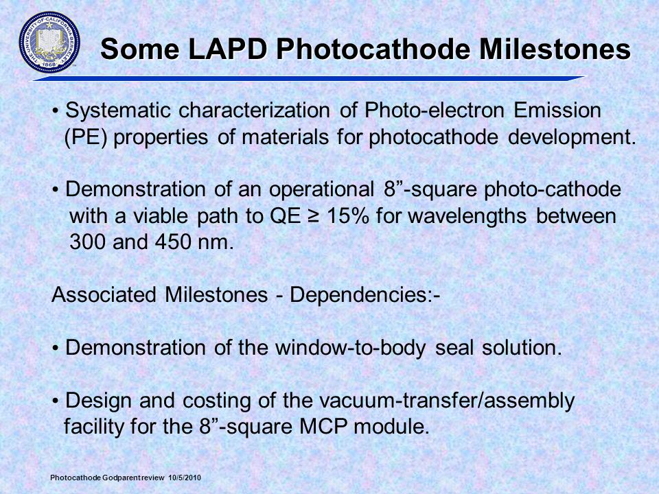 Some LAPD Photocathode Milestones