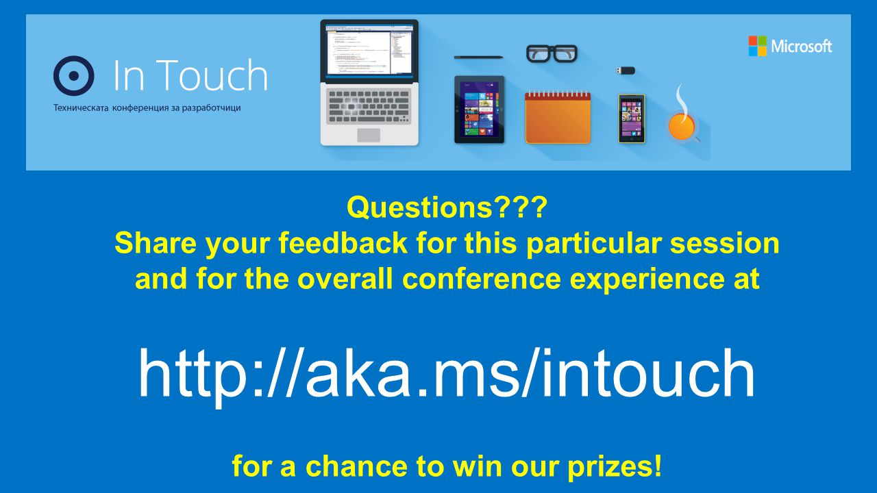 http://aka.ms/intouch Questions