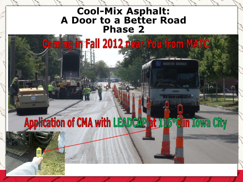 Cool-Mix Asphalt: A Door to a Better Road Phase 2
