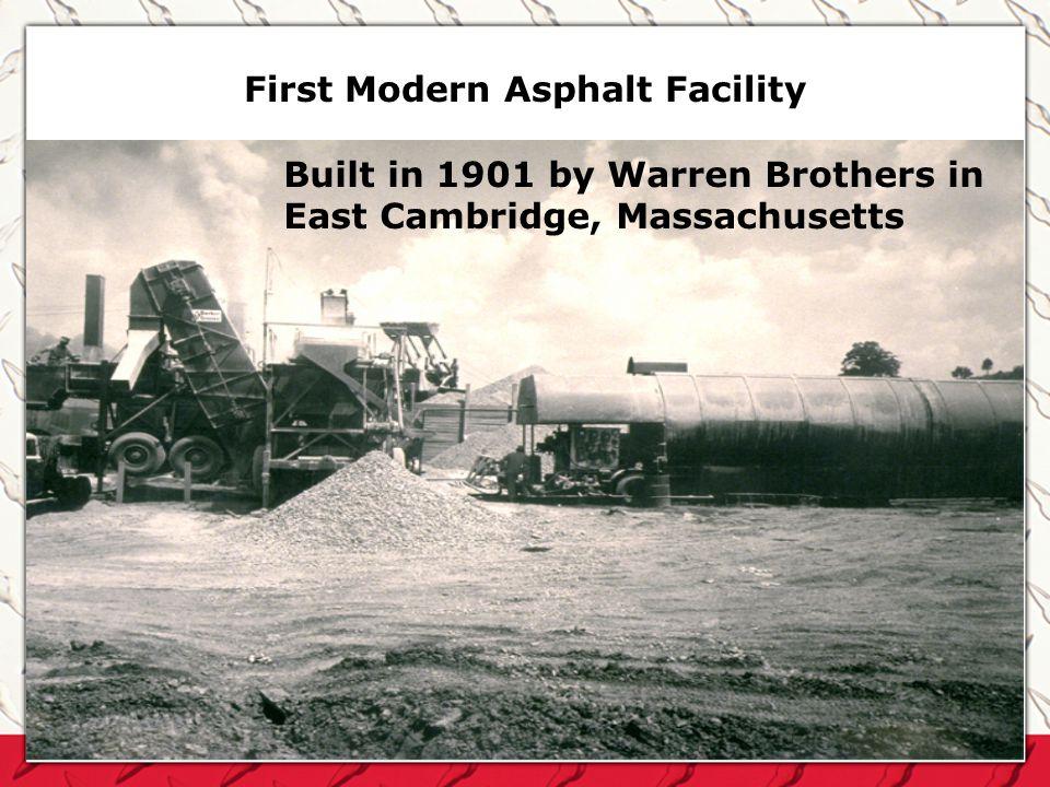 First Modern Asphalt Facility