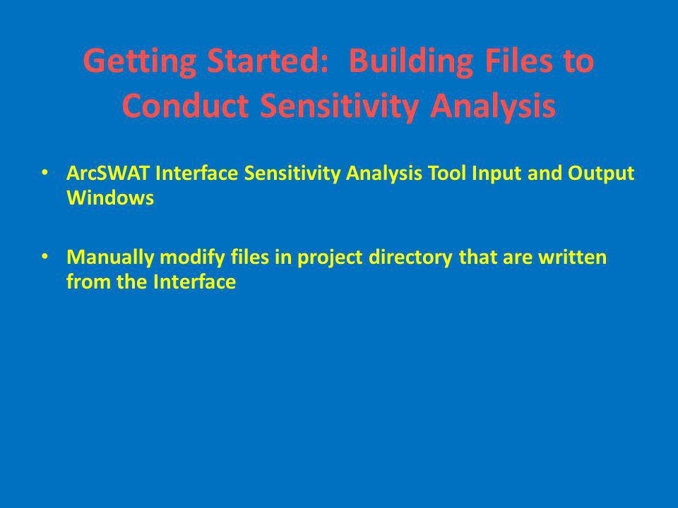 Getting Started: Building Files to Conduct Sensitivity Analysis