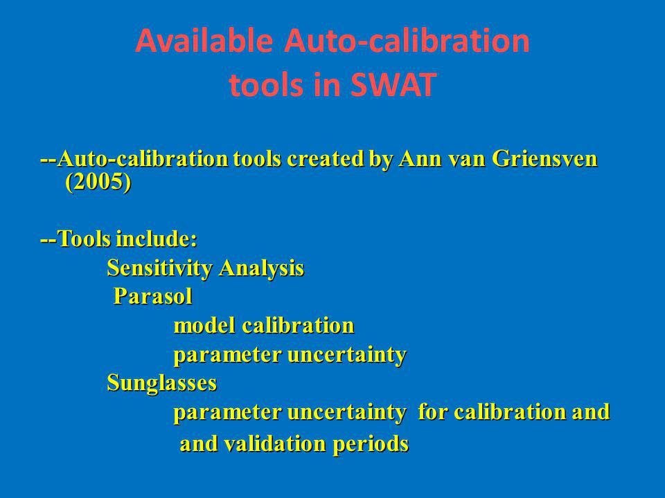 Available Auto-calibration tools in SWAT