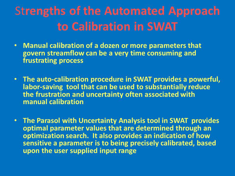 Strengths of the Automated Approach to Calibration in SWAT