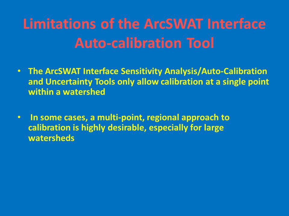 Limitations of the ArcSWAT Interface Auto-calibration Tool