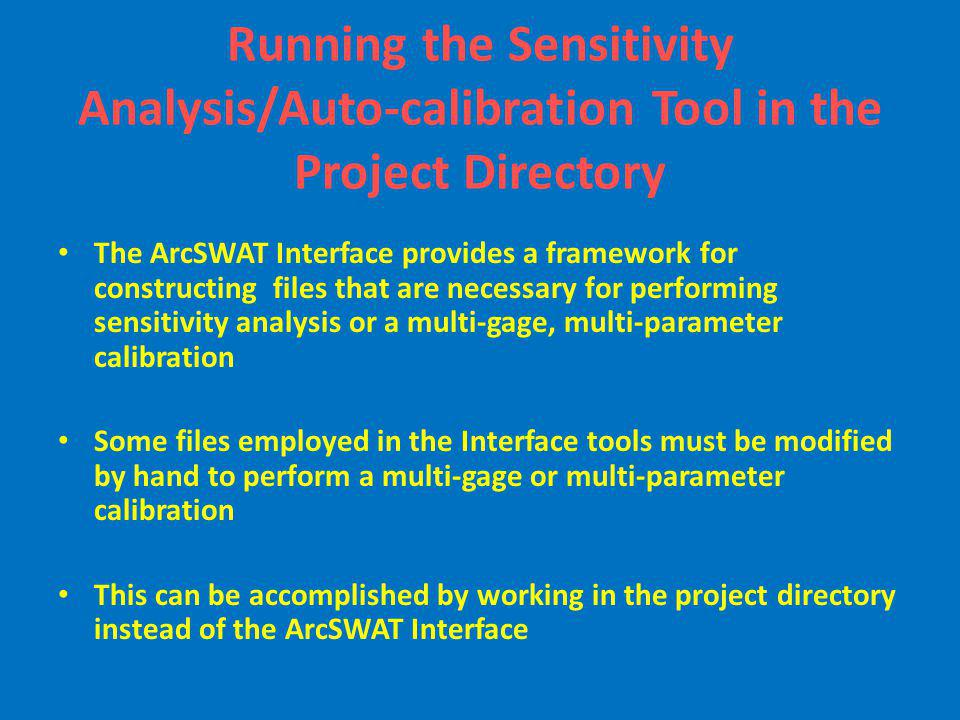 Running the Sensitivity Analysis/Auto-calibration Tool in the Project Directory
