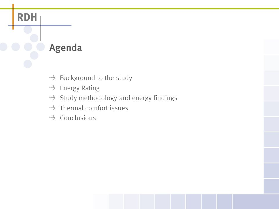 Agenda Background to the study Energy Rating