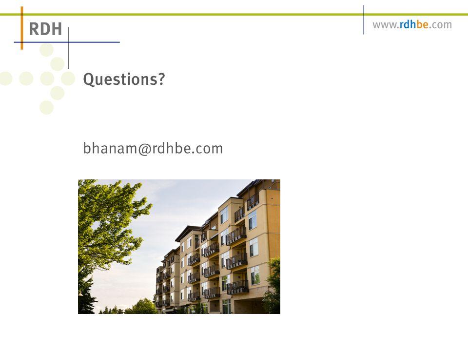 Questions bhanam@rdhbe.com
