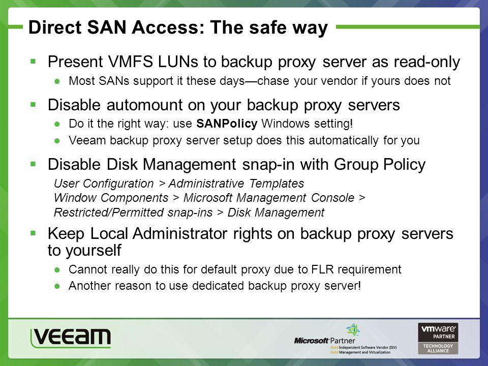 Direct SAN Access: The safe way