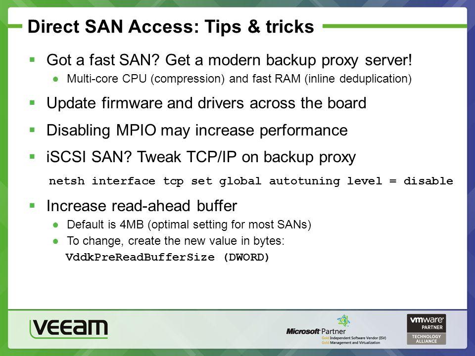Direct SAN Access: Tips & tricks