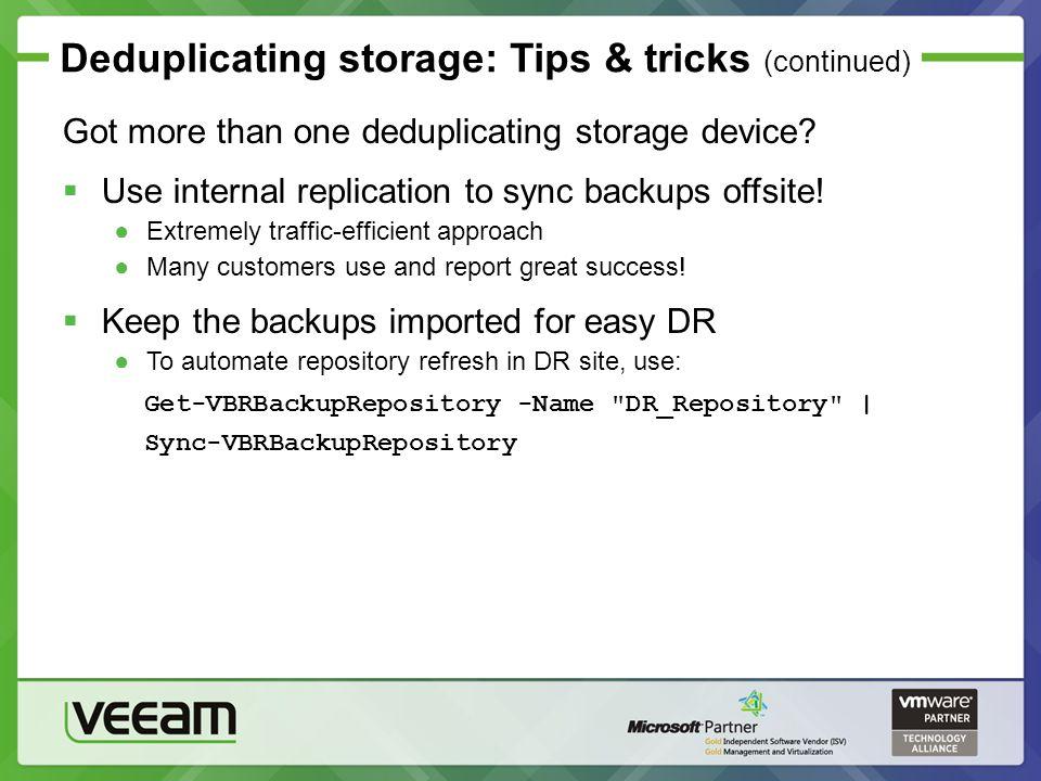 Deduplicating storage: Tips & tricks (continued)