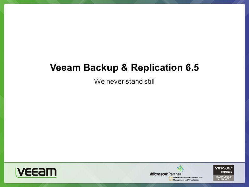 Veeam Backup & Replication 6.5