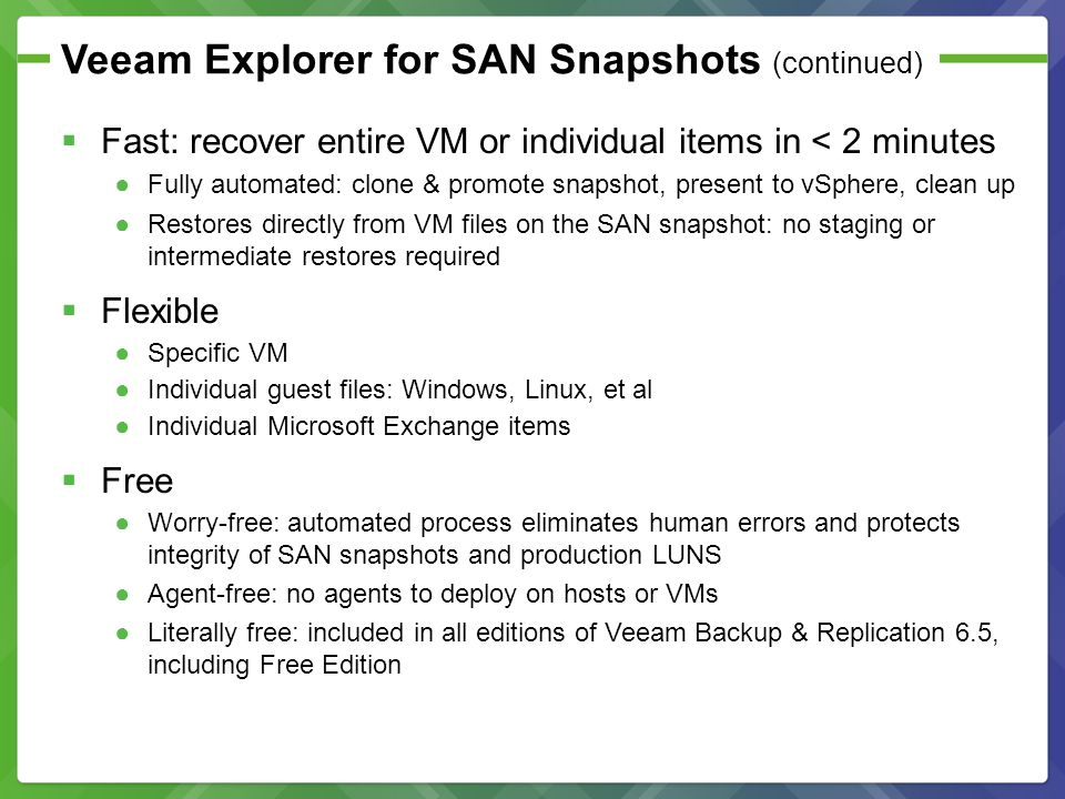 Veeam Explorer for SAN Snapshots (continued)