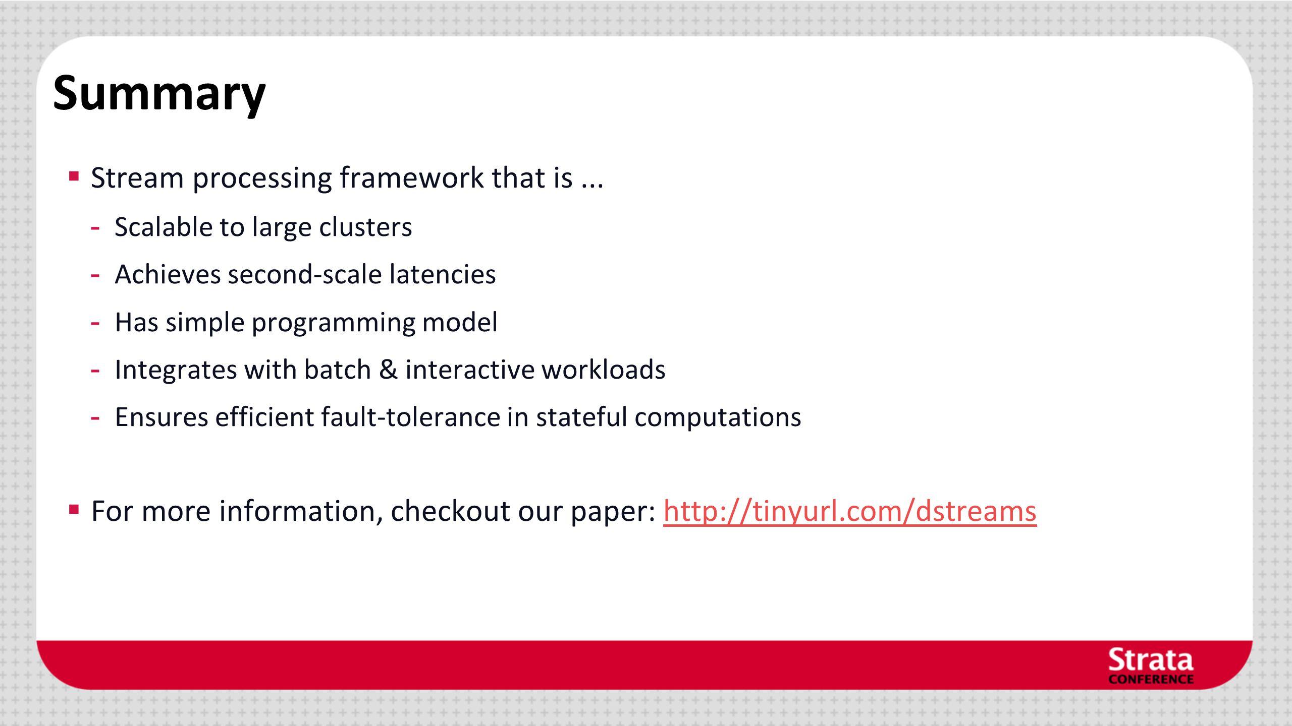 Summary Stream processing framework that is ...