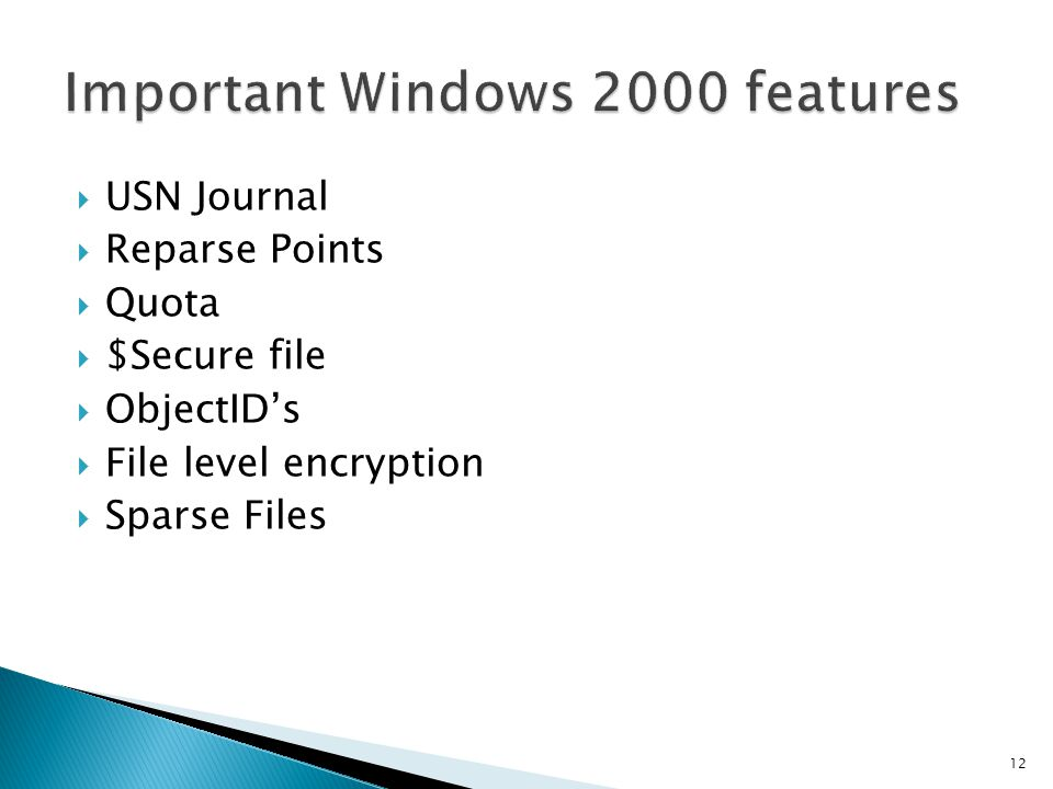 Important Windows 2000 features