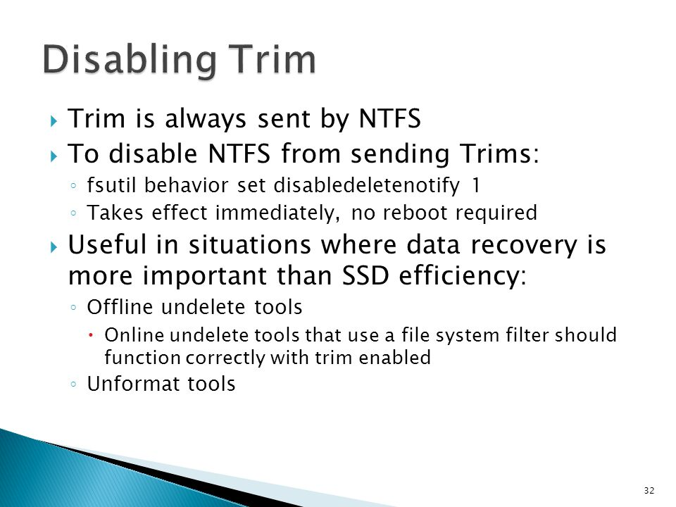 Disabling Trim Trim is always sent by NTFS