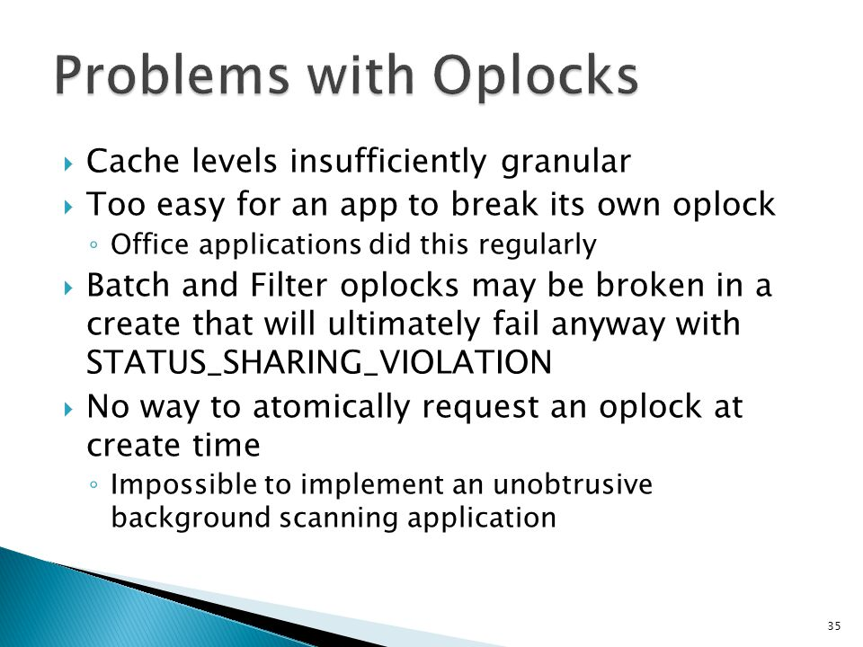 Problems with Oplocks Cache levels insufficiently granular