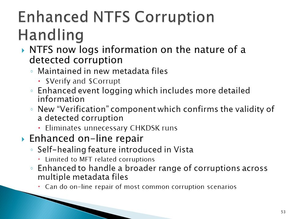 Enhanced NTFS Corruption Handling