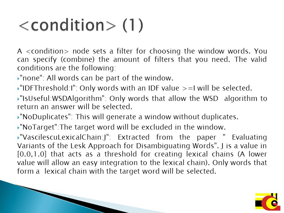 <condition> (1)