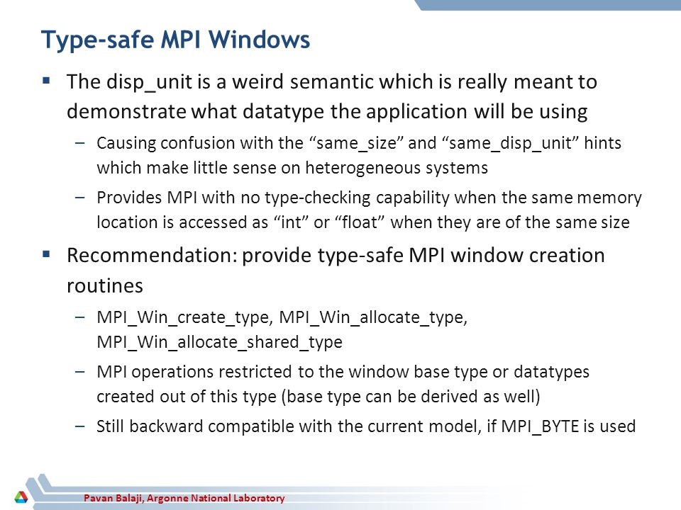 Type-safe MPI Windows The disp_unit is a weird semantic which is really meant to demonstrate what datatype the application will be using.
