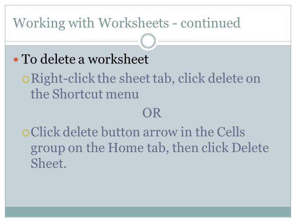 Working with Worksheets - continued