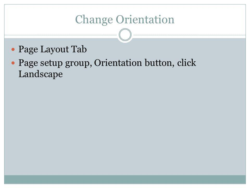 Change Orientation Page Layout Tab
