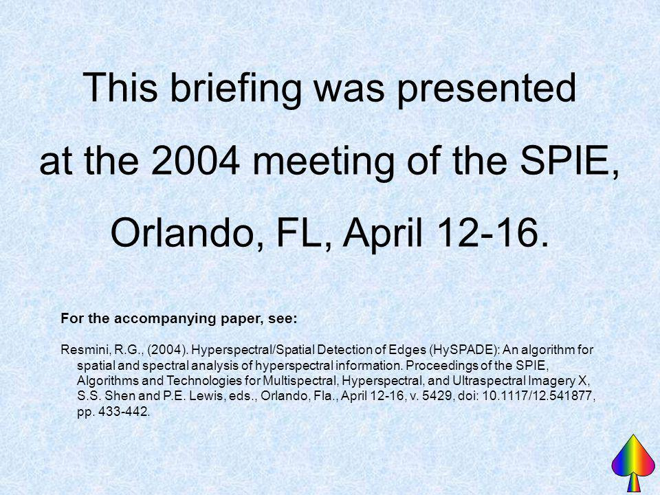 This briefing was presented at the 2004 meeting of the SPIE,