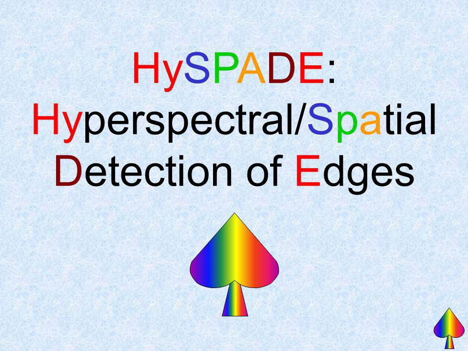 Hyperspectral/Spatial Detection of Edges