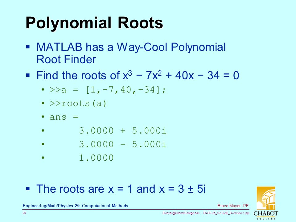 Polynomial Roots MATLAB has a Way-Cool Polynomial Root Finder