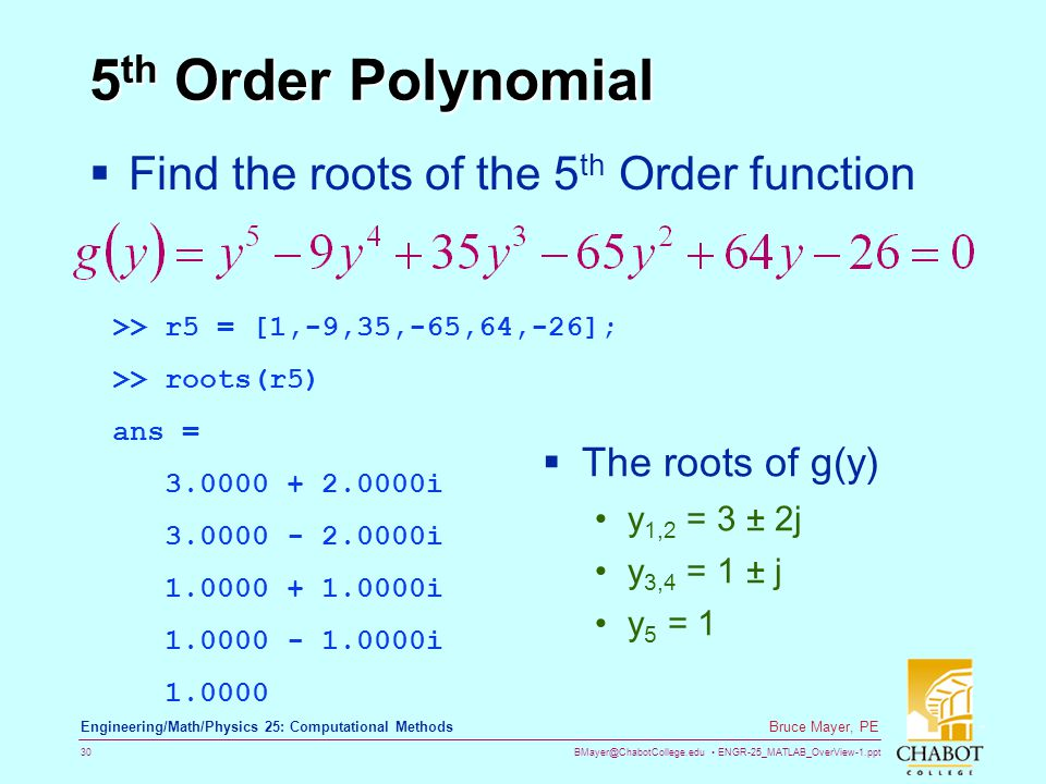 5th Order Polynomial Find the roots of the 5th Order function