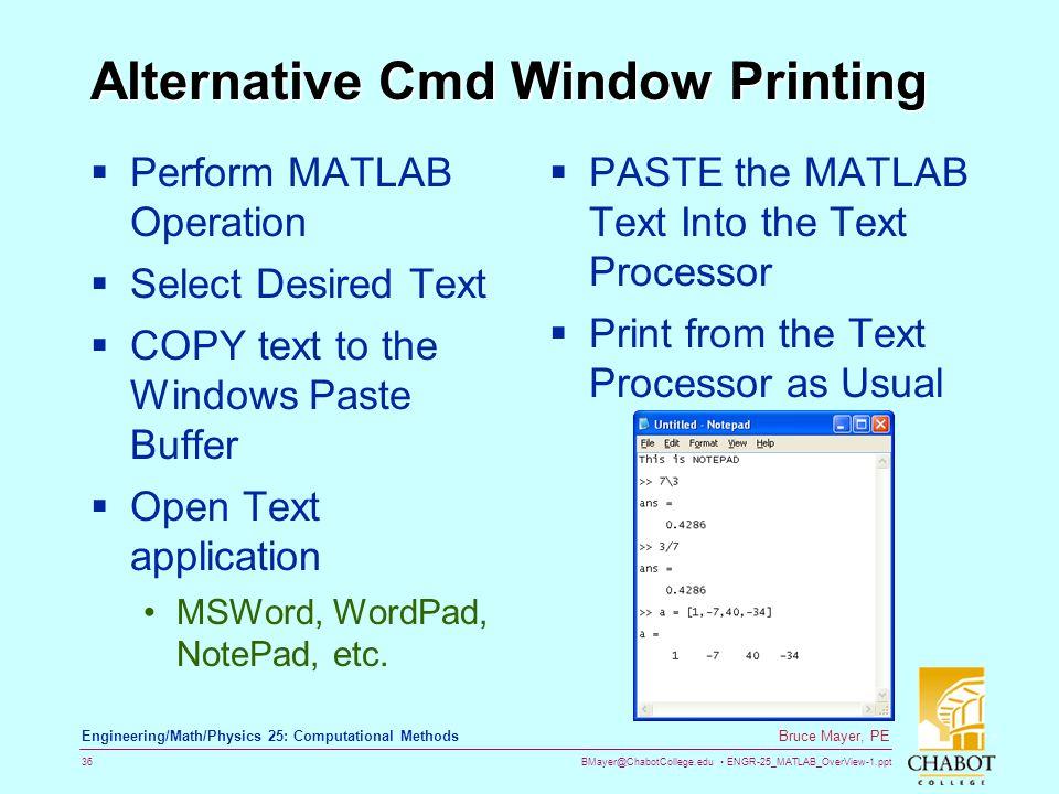 Alternative Cmd Window Printing