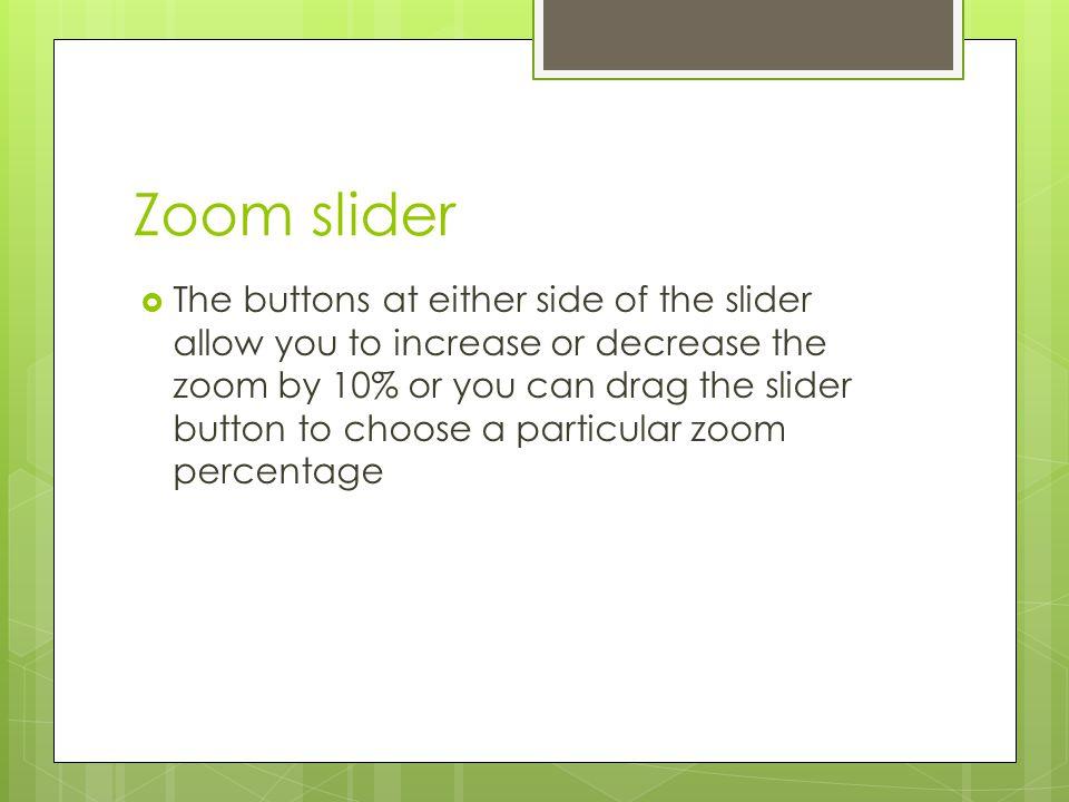 Zoom slider