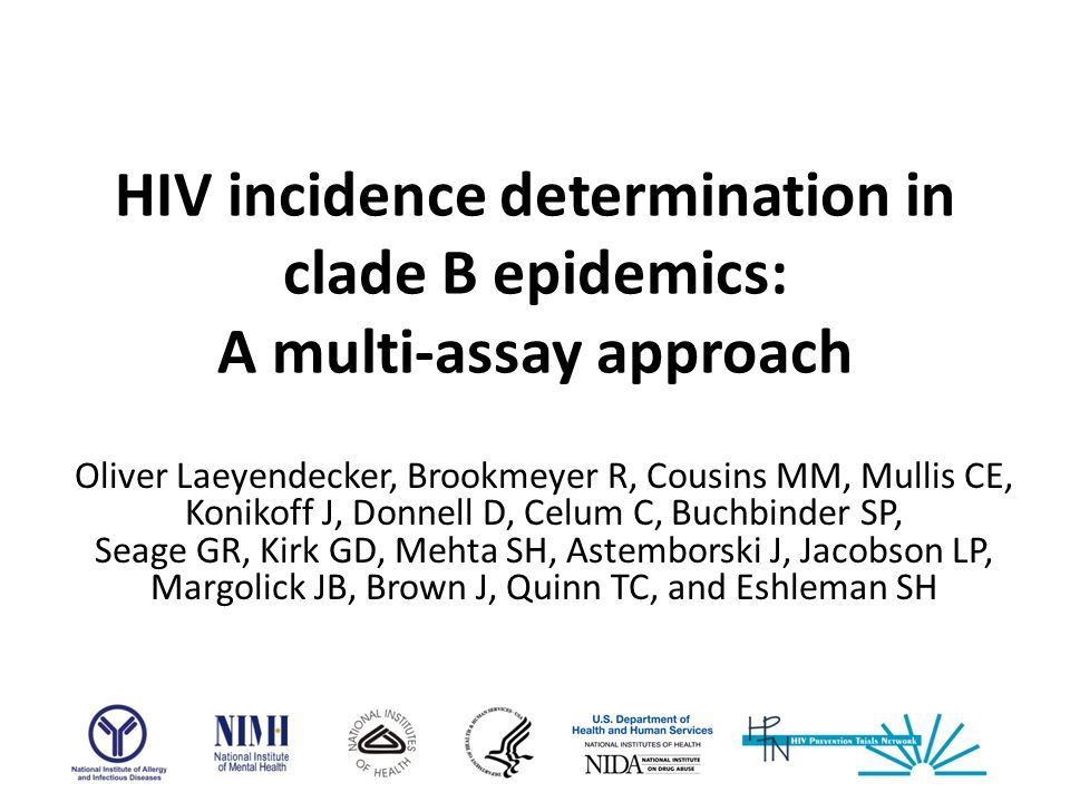 HIV incidence determination in clade B epidemics: A multi-assay approach