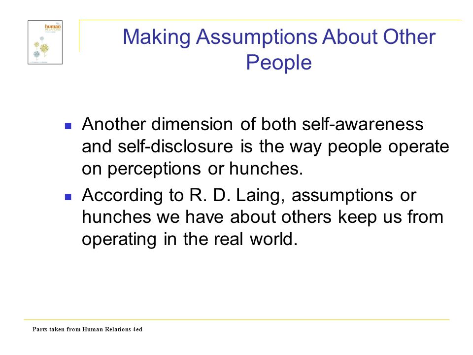 Making Assumptions About Other People
