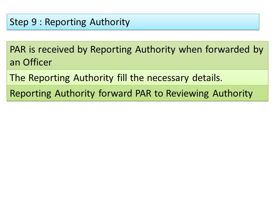 Step 9 : Reporting Authority