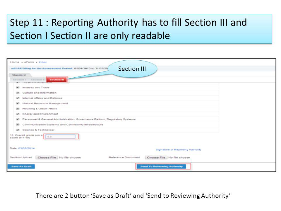 Step 11 : Reporting Authority has to fill Section III and Section I Section II are only readable