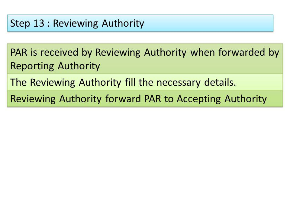 Step 13 : Reviewing Authority