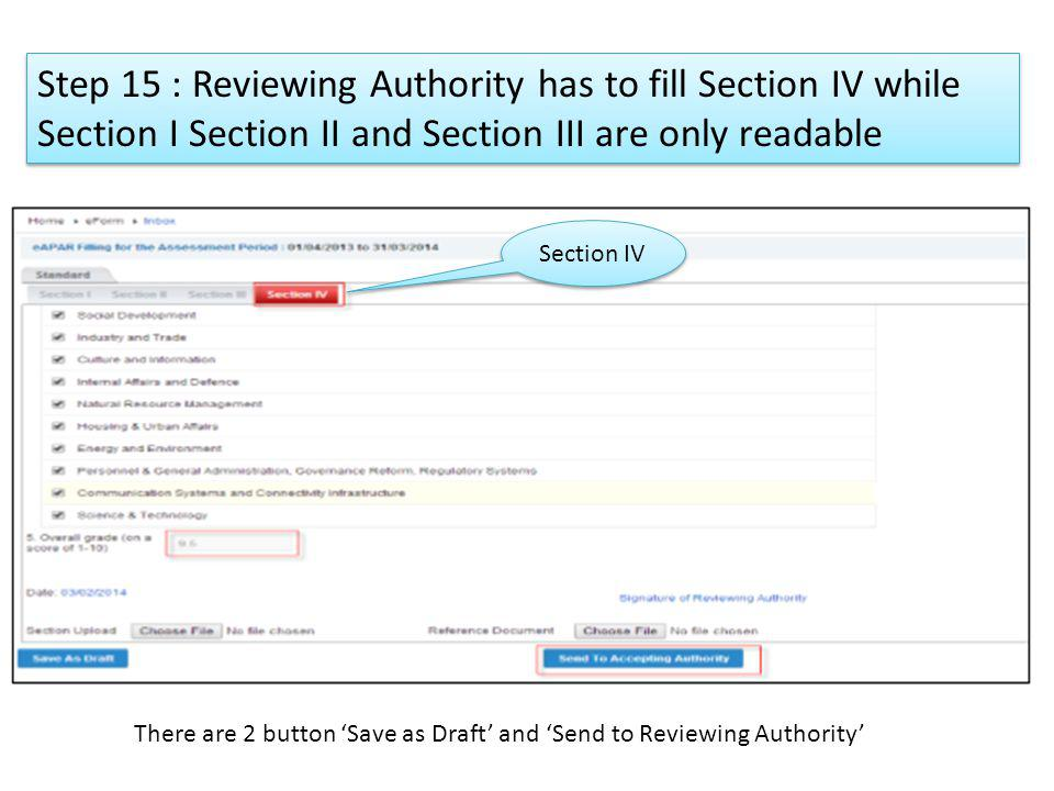 Step 15 : Reviewing Authority has to fill Section IV while Section I Section II and Section III are only readable