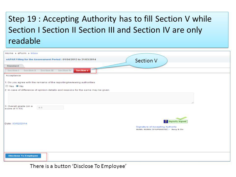 Step 19 : Accepting Authority has to fill Section V while Section I Section II Section III and Section IV are only readable