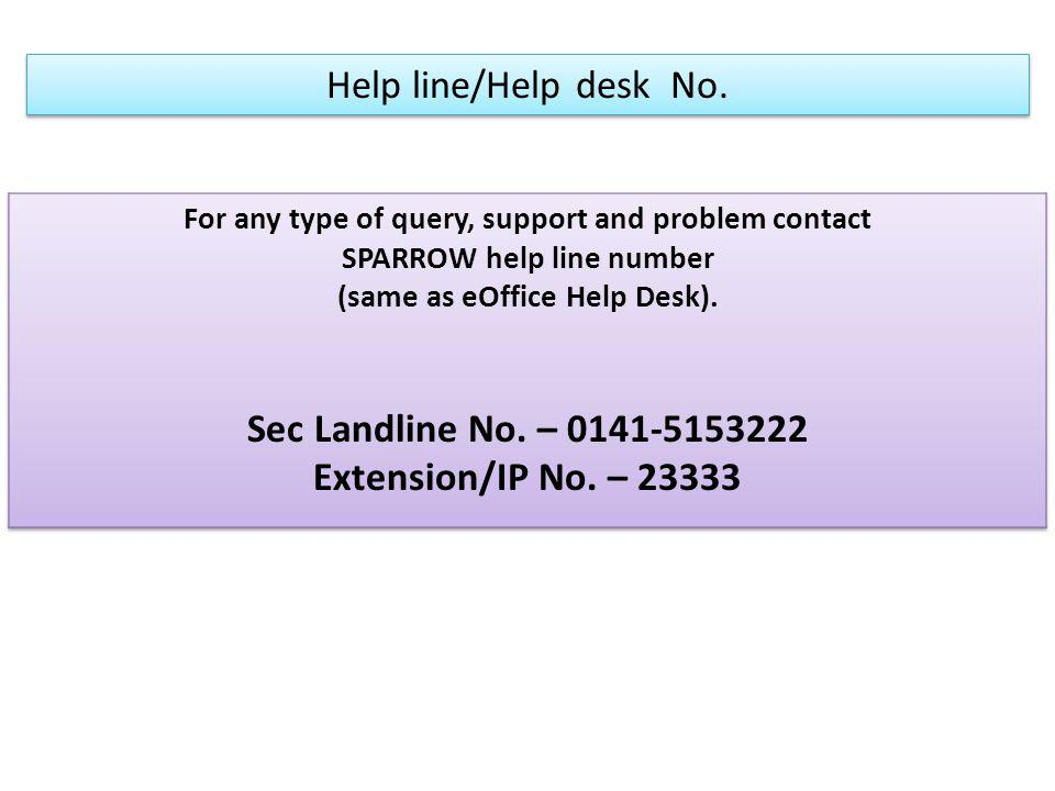 Sec Landline No. – Extension/IP No. – 23333