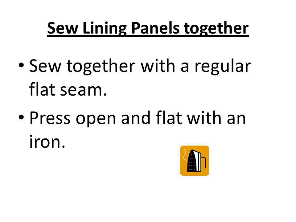 Sew Lining Panels together