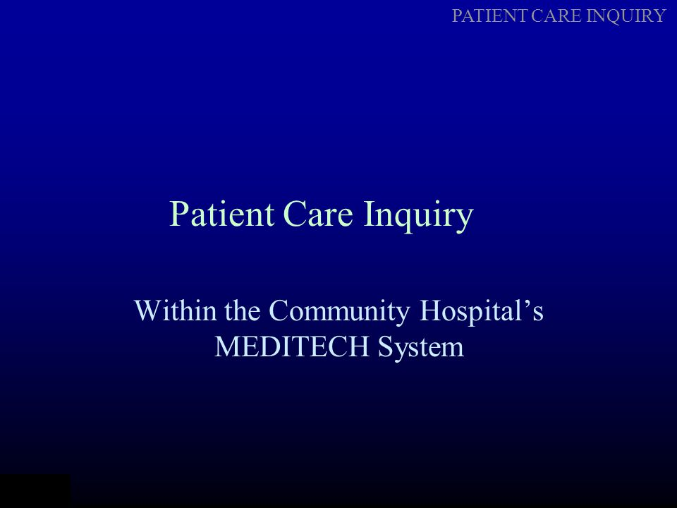 Within the Community Hospital's MEDITECH System