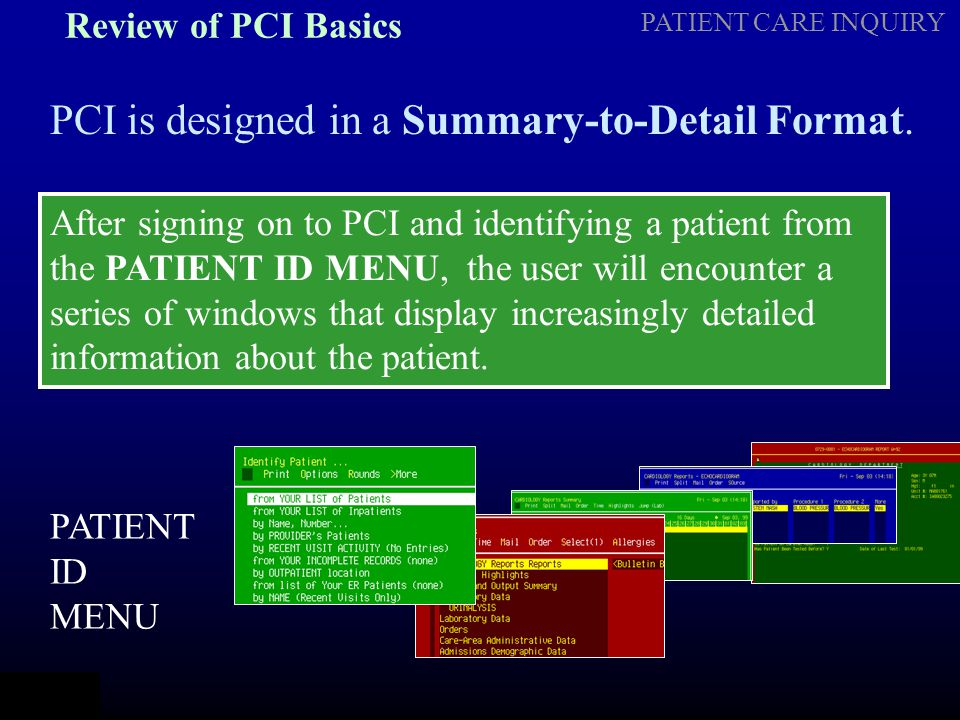 PCI is designed in a Summary-to-Detail Format.