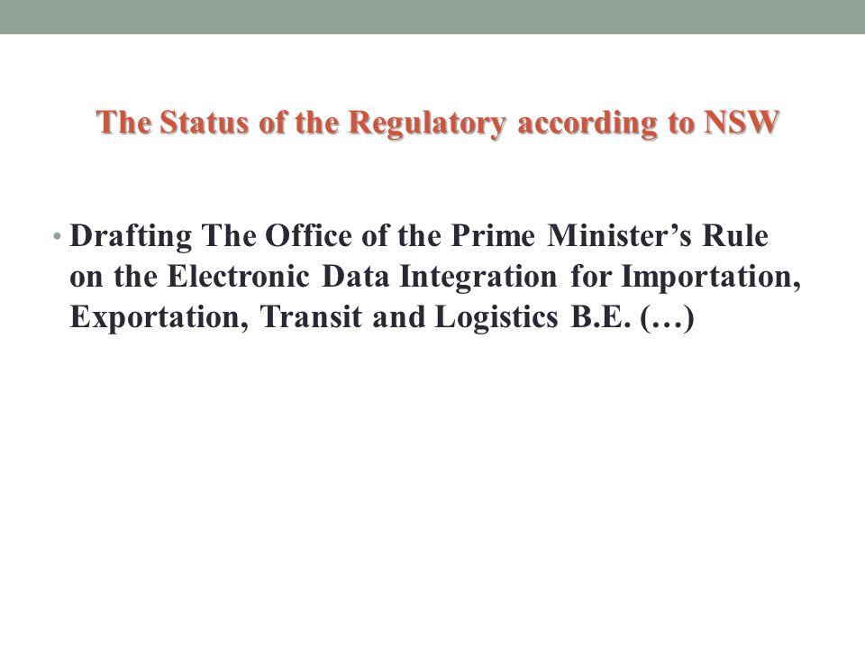 The Status of the Regulatory according to NSW
