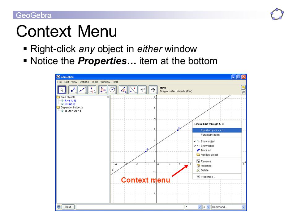 Context Menu Right-click any object in either window