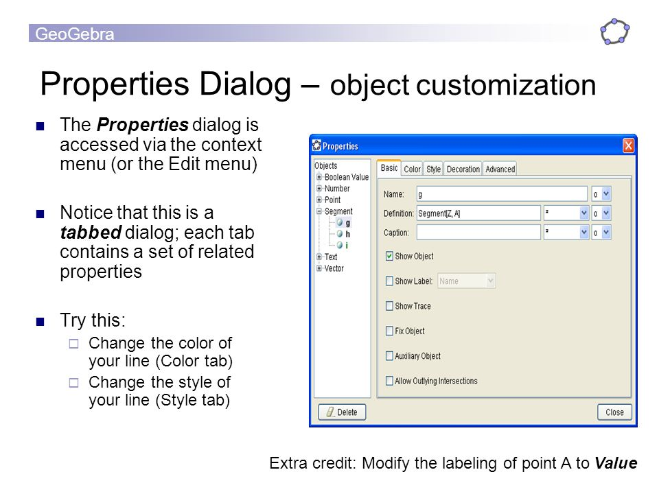 Properties Dialog – object customization