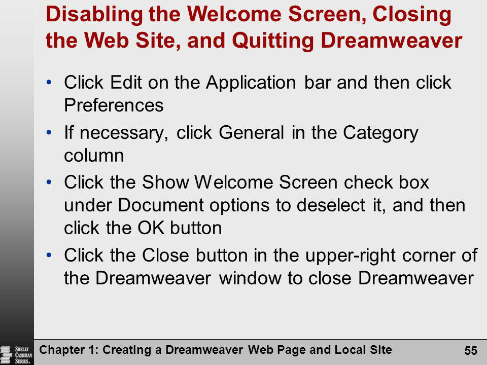 Disabling the Welcome Screen, Closing the Web Site, and Quitting Dreamweaver