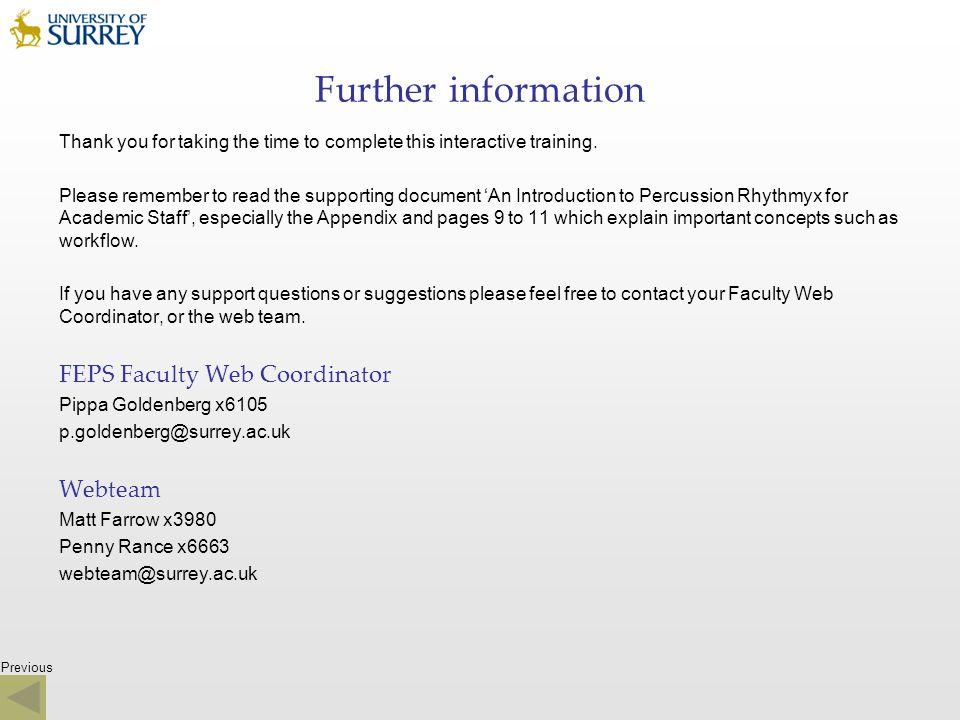 Further information FEPS Faculty Web Coordinator Webteam