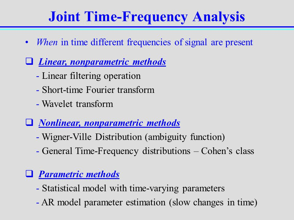 Joint Time-Frequency Analysis