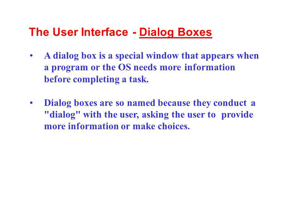 The User Interface - Dialog Boxes
